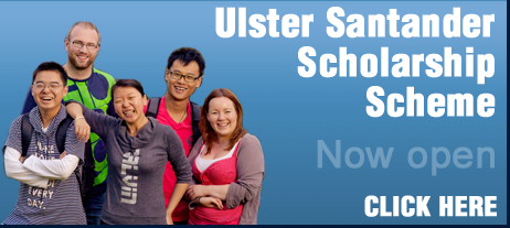 Image that reads: Ulster Santander Scholarship Scheme. Now open. Click here.