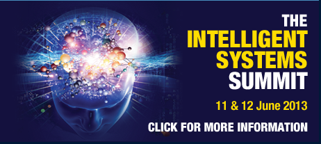 Button reading The Intelligent Systems Summit, 11 & 12 June 2013, Click for more information